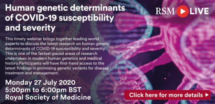 This timely webinar brings together leading world experts in virology, infectious diseases, and human genetics to discuss the latest research on human genetic determinants of COVID-19 susceptibility and severity. This is one of the fastest-paced areas of research undertaken in modern human genetics and medical history.