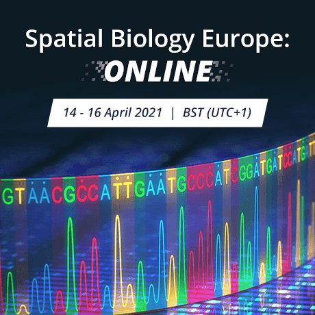 Spatial Biology Europe: Online 14-16 April 2021